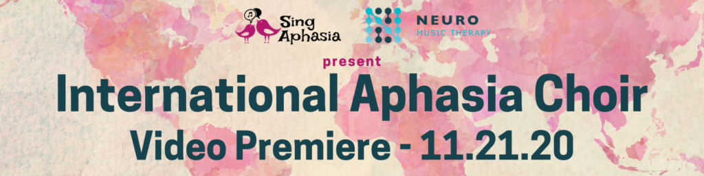 International Aphasia Choir banner with date